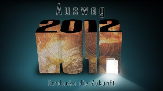 Image of Ausweg 2012 (Vortragsreihe über die grundlegenden Themen der Bibel)