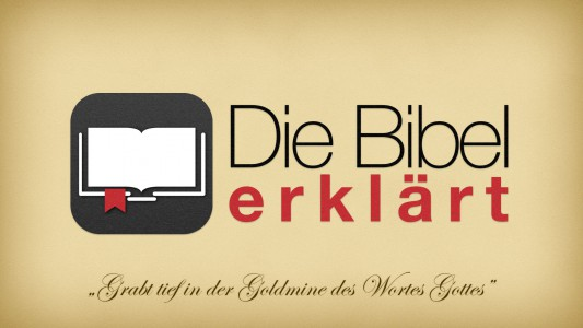 'Neue Serie: Die Bibel erklärt' ansehen