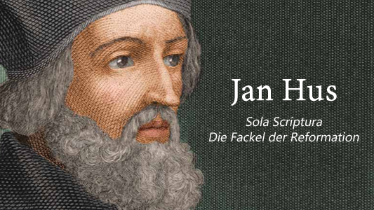 Image of Jan Hus - Sola Scriptura - Die Fackel der Reformation