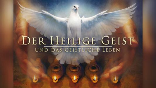 'Der Heilige Geist und das Geistliche Leben' ansehen