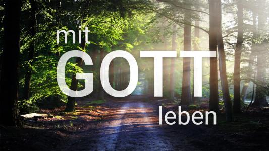 'Mit Gott leben - Andachten für jeden Tag' ansehen