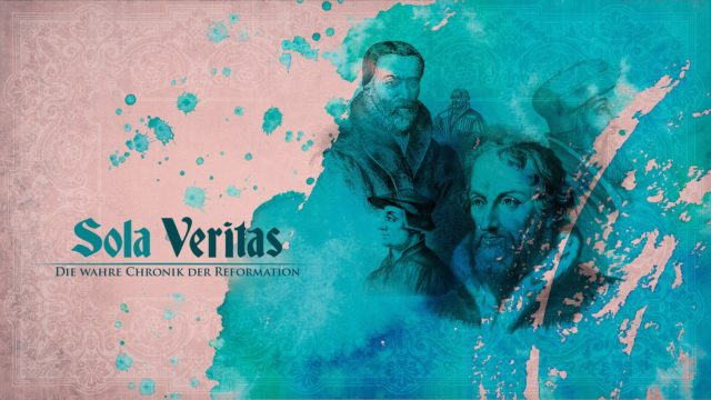 Image of Sola Veritas - Die wahre Chronik der Reformation