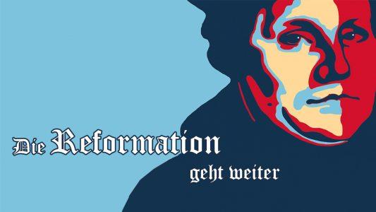 """'Die Reformation geht weiter - 1. """"Ein Vermächtnis mit einem Ziel""""' ansehen"""
