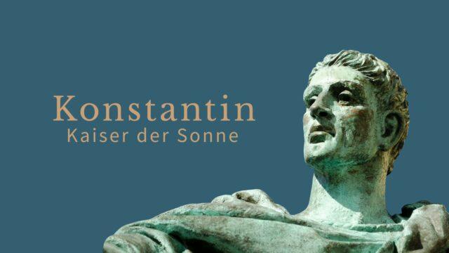 Image of Konstantin - Kaiser der Sonne